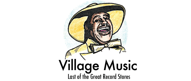 Village Music was the ultimate record store