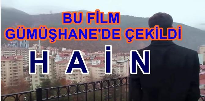 """GÜMÜŞHANE'DE ÇEKİLEN """"HAİN"""" FİLMİ"""