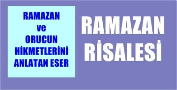 RAMAZANIN VE ORUCUN HİKMETLERİ