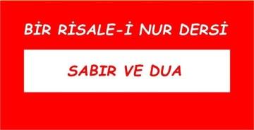MUSİBET, SABIR VE DUA