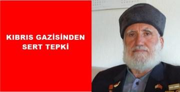 GÜMÜŞHANELİ KIBRIS GAZİSİ'NDEN KKTC CUMHURBAŞKANI AKINCIYA SERT TEPKİ