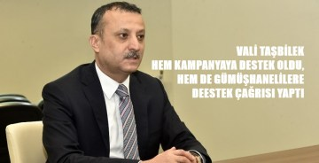 VALİ TAŞBİLEK'TEN MİLLİ DAYANIŞMA KAMPANYASINA DESTEK