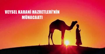 VEYSEL KARANÎ HAZRETLERİ'NİN DUASI
