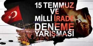 """""""15 TEMMUZ VE MİLLİ İRADE"""" YARIŞMASI SONUÇLANDI"""