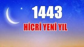 1443 Hicri Yeni Yılınız Kutlu Olsun