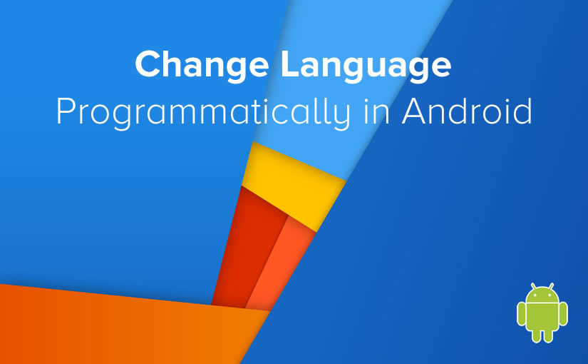 change language programmatically in android