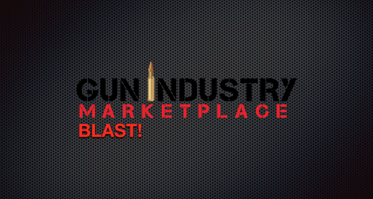 Gun Industry Marketplace BLAST! Firearms Marketing Campaign