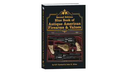 Blue Book of Antique American Firearms & Values