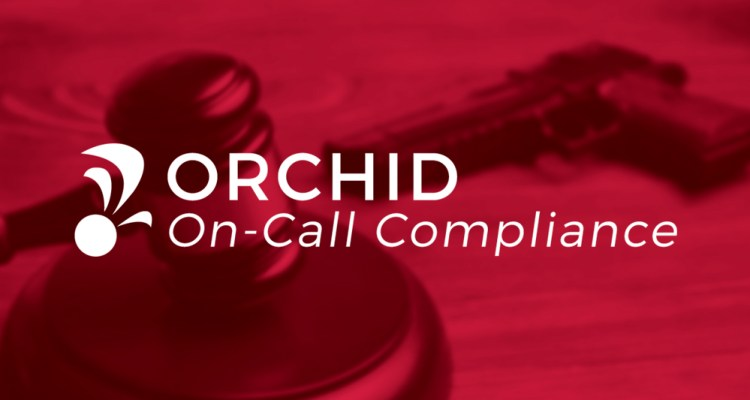 Orchid FFLOnCallCompliance