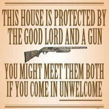 Protected by the Good Lord and Gun
