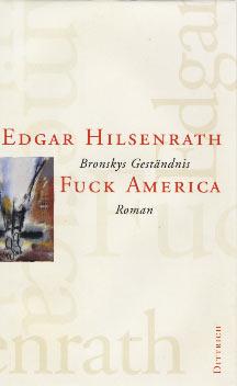 Edgar Hilsenrath: Fuck America
