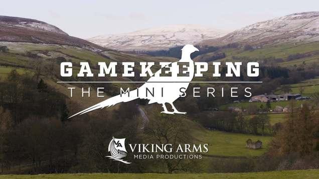 Gamekeeping – The Mini Series S1 E5