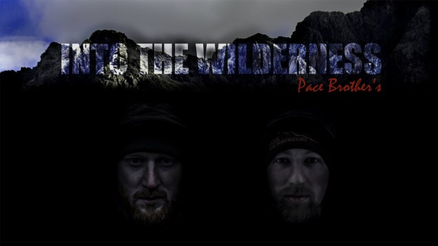 Pace Brothers – Into The Wilderness – (Series 1 Trailerr Living, hunting, surviving wild Scotland)