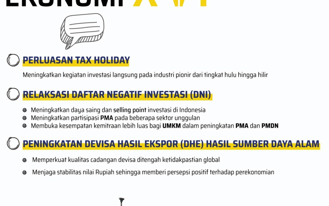PAKET KEBIJAKAN EKONOMI XVI : Relaksasi Kebijakan untuk Ketahanan Ekonomi Nasional