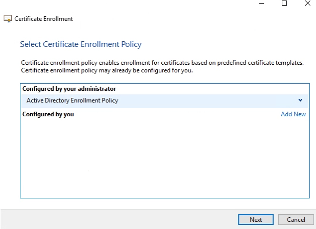 Certificate Enrollment Policy