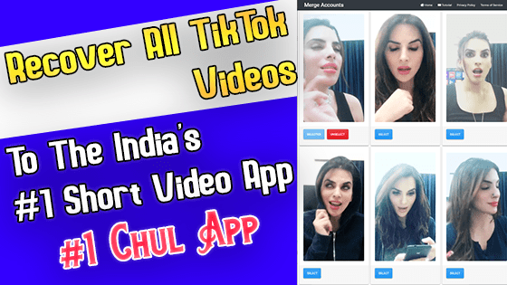 How To Recover All TikTok Videos To The Chul App