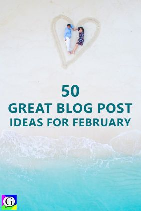 52-Awesome-Blog-Post-Ideas-for-February-with-Examples
