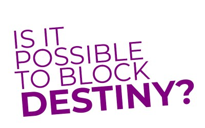 Nobody can prevent the fulfillment and manifestation of your destiny. (Crossfire 10)