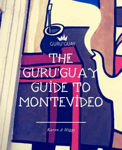 Guru'Guay Guide to Montevideo