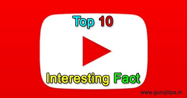 top 10 youtube facts