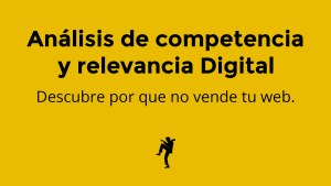 análisis de competencia y relevancia digital. Marketing digital
