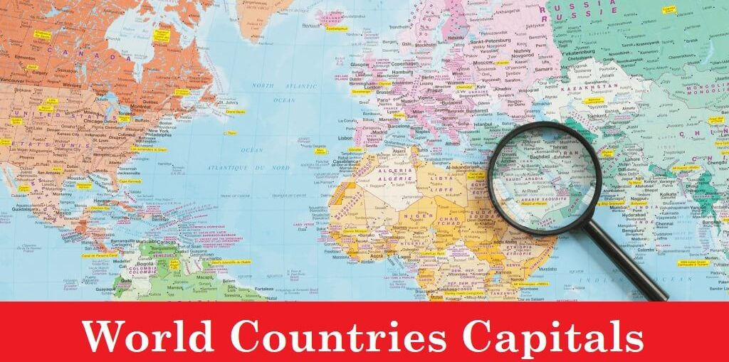List of World Capitals by Countries