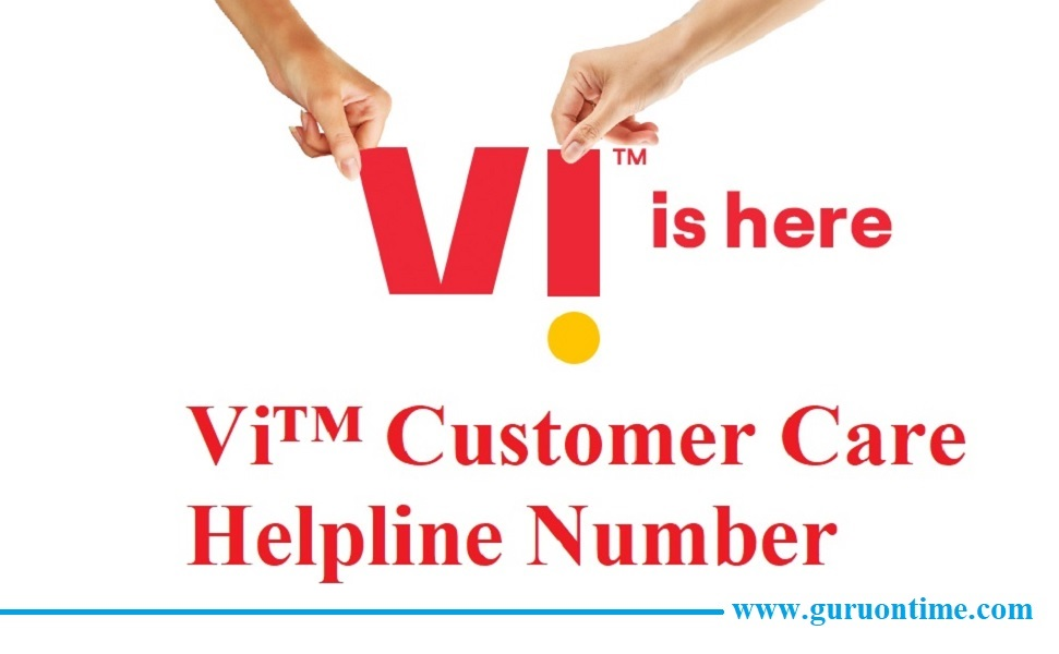 Vi Customer Care Number, Enquiries and Complaints Numbers ...