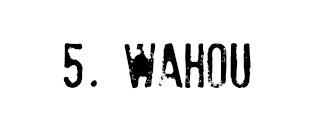 wahou