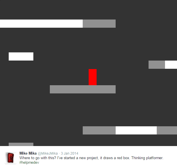 Mike Mika on Twitter   Where to go with this  I've started a new project, it draws a red box. Thinking platformer. #helpmedev http   t.co YmdOBhXEXq