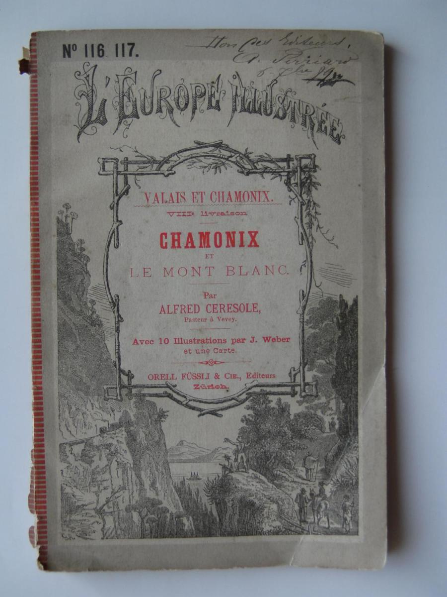 Valais et Chamonix par Wolf, Ferdinand Otto Weber, Johannes Cérésole, Alfred