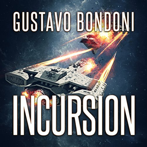 Incursion Audiobook