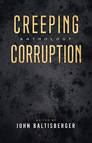 Creeping Corruption Anthology