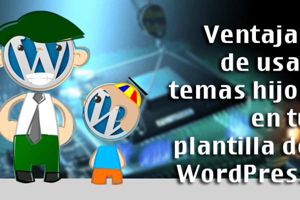 platillas temas hijo WordPress