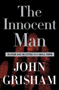 The Innocent Man by Jhon Grisham