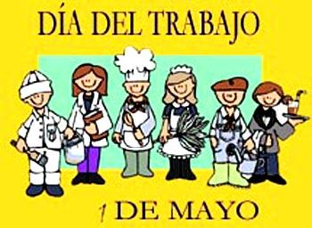 1 de Mayo Día Internacional de los Trabajadores