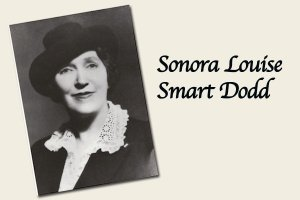 Sonora Louise Smart Dodd, promoter of father's day