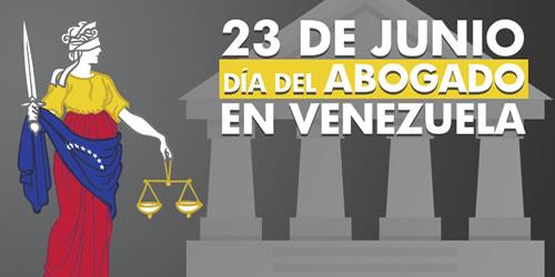 23 de junio Día del abogado en Venezuela