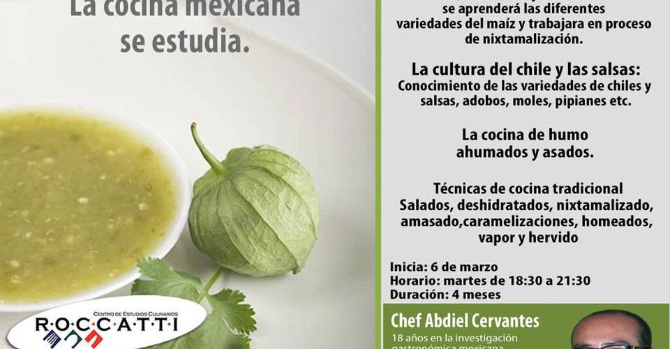 No son Enchiladas, La cocina Mexicana se estudia inicia 6 de Marzo