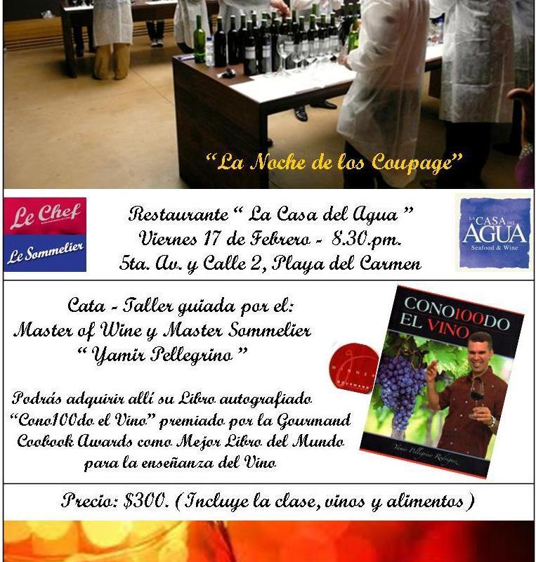 "Caribbean Wine Tour ""La Noche de los Coupage"" 17 Febrero Playa del Carmen"