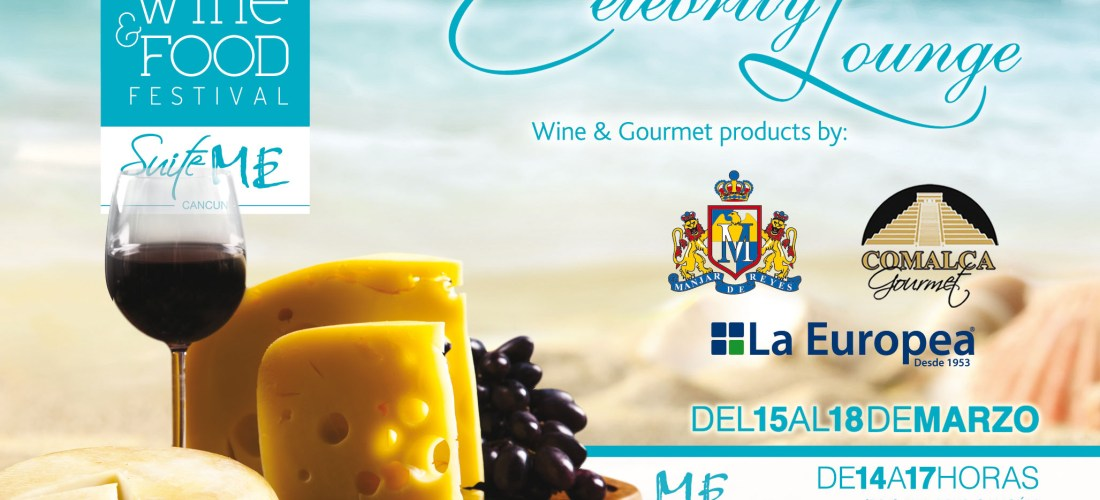 "Coctail de Bienvenida ""Celebrity Lounge"" Cancún Wine & Food Festival"