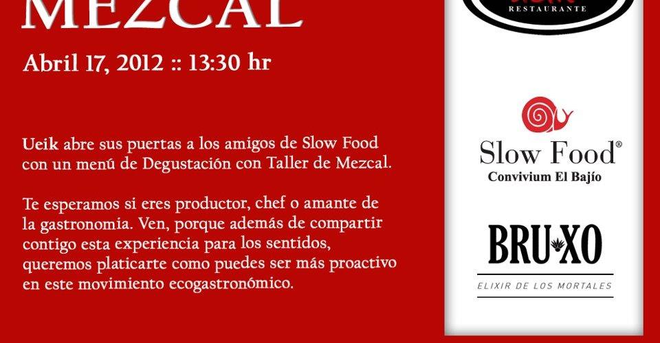 """Laboratorio del Gusto """"MEZCAL"""" Abril 17 by Slow Food Convivium El Bajío"""