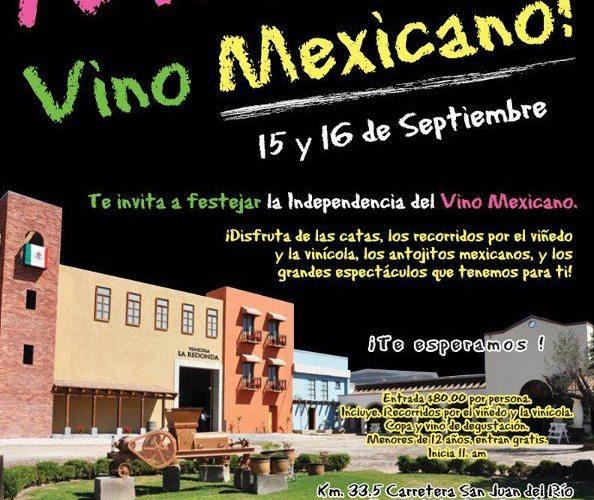 """Viva el Vino Mexicano celebra este 15 y 16 de Septiembre en """" Viñedos La Redonda @laredonda invita 14 y 15 Julio"""