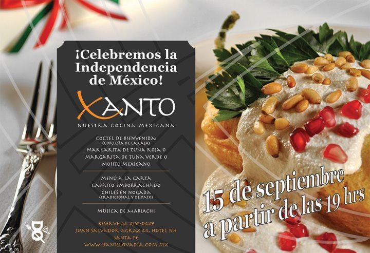 """Celebra este 15 de Septiembre en Xanto """"Nuestra Cocina Mexicana"""" by Chef @Daniel_Ovadia"""