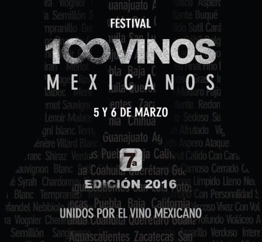 El Festival 100 Vinos Mexicanos 7ª Edición es la plataforma más importante para antiguos y nuevos productores @100VinosMex