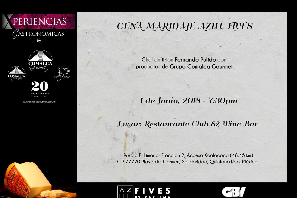 1 de Junio Cena Maridaje @azulfives #XperienciasGastronómicas