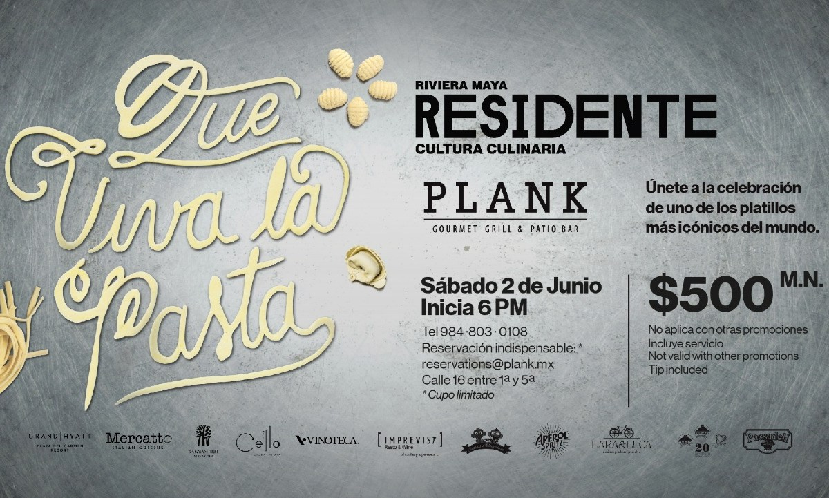 Viva la Pasta con Residente Riviera Maya 2 de Junio