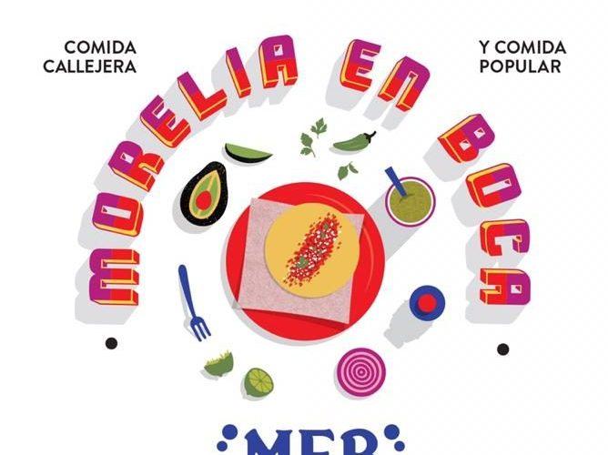 Morelia en Boca 2019, Festival Internacional de Gastronomía y Vino de México