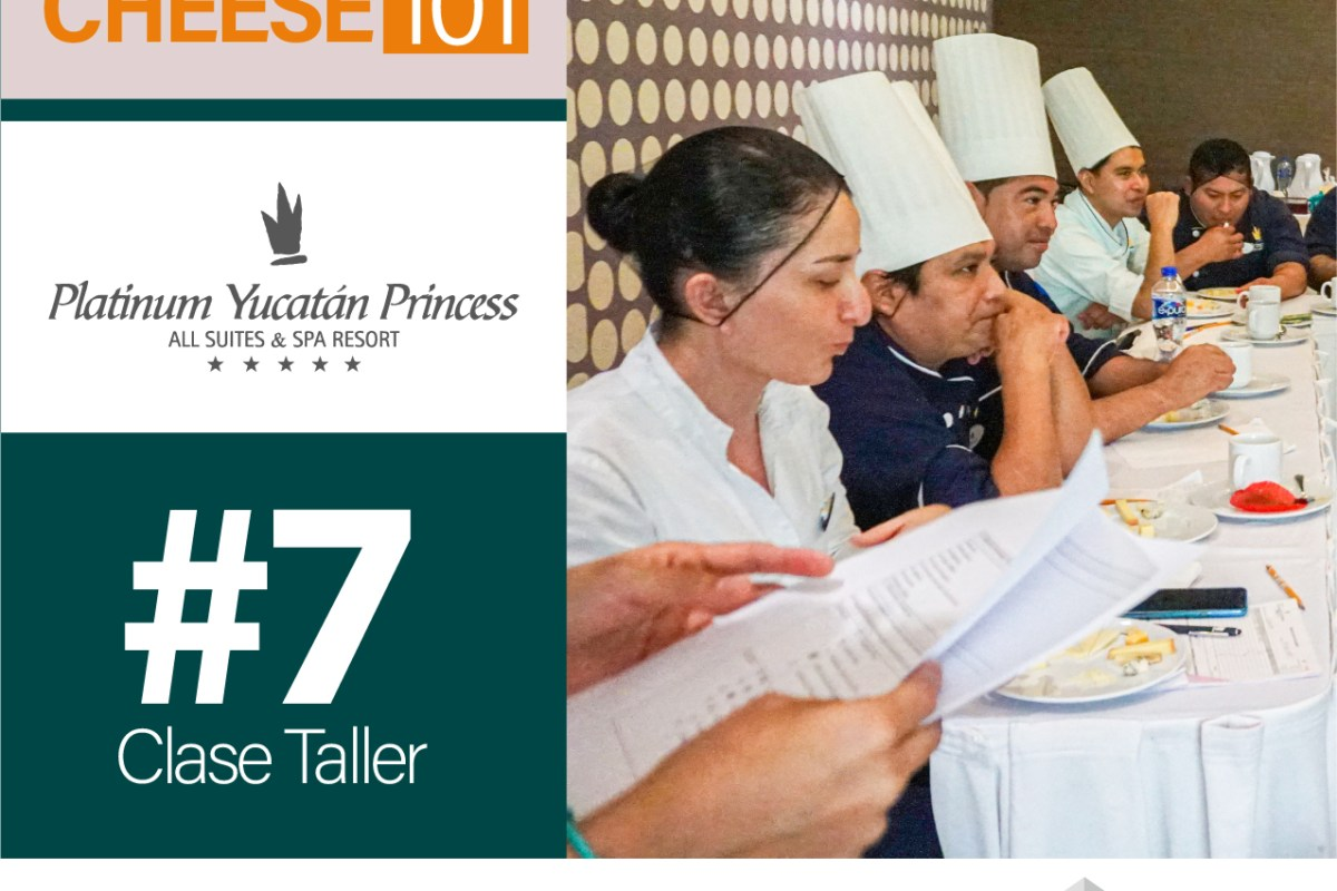 CLASE EXCLUSIVA CHEESE 101 – HOTEL PLATINUM YUCATÁN PRINCESS