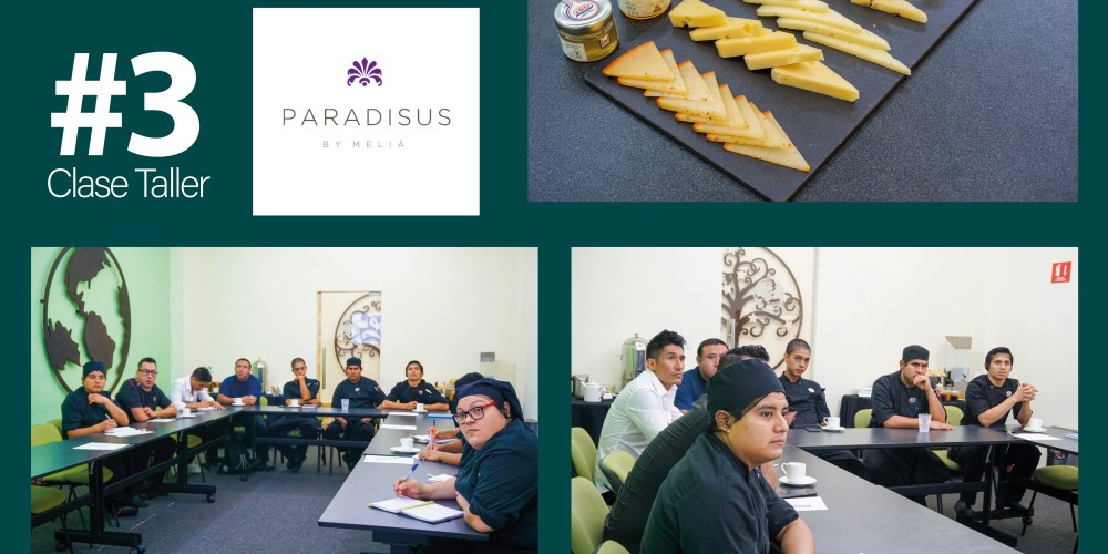 CLASE EXCLUSIVA CHEESE 101 – HOTEL PARADISUS CANCÚN