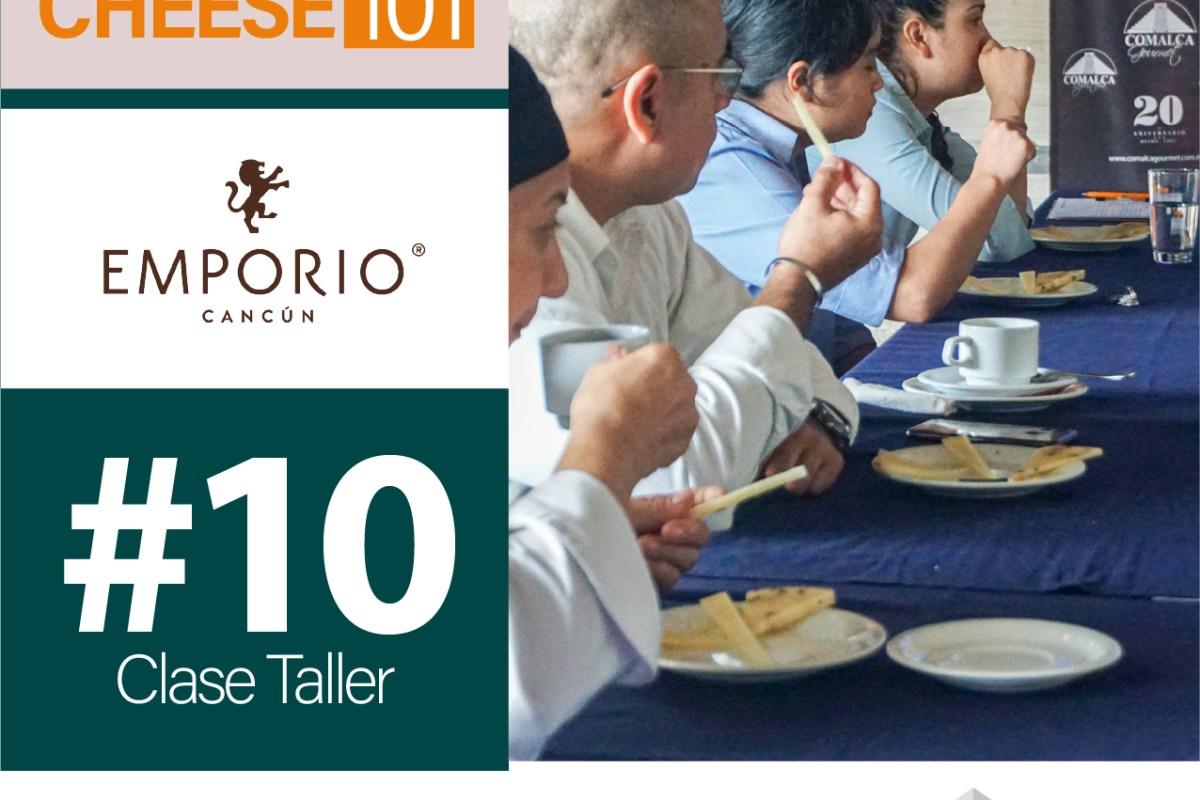 CLASE EXCLUSIVA CHEESE 101 – HOTEL EMPORIO CANCÚN